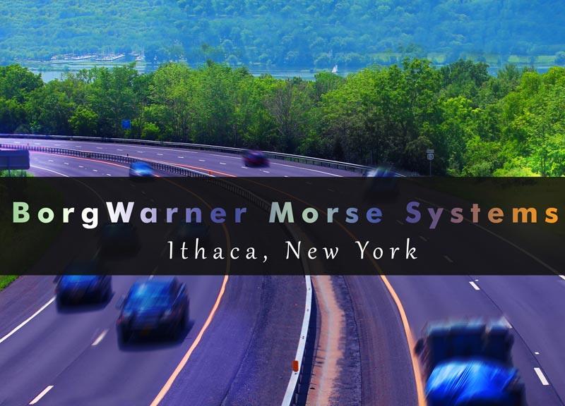BorgWarner Morse Systems - Ithaca, New York